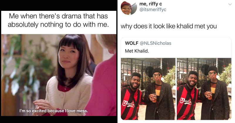 Funny random memes | Marie Kondo there's drama has absolutely nothing do with so excited because love mess | riffy c @itsmeriffyc why does look like khalid met WOLF @NLSNicholas Met Khalid. Mari Marth
