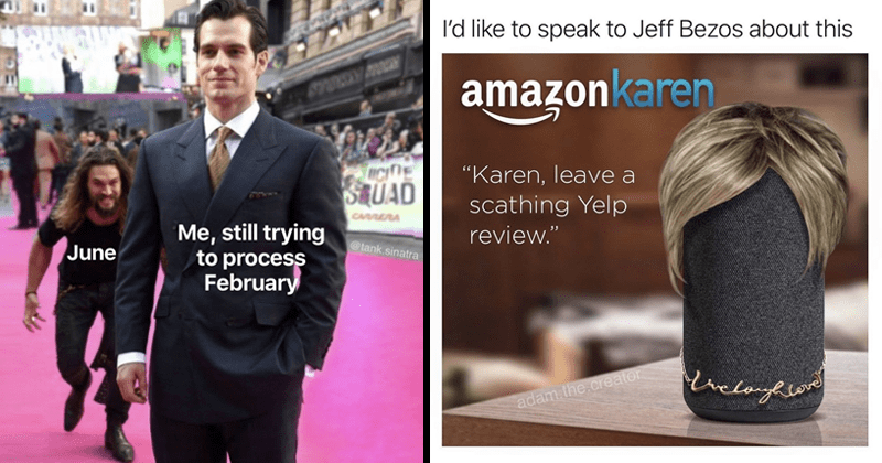 "Funny random memes, karen memes | Jason Momoa sneaking on Henry Cavill STUAD CAARA still trying process February @tank.sinatra June | l'd like speak Jeff Bezos about this amazonkaren ""Karen, leave scathing Yelp review adam..creator cove Alexa with white suburban mom hairstyle"