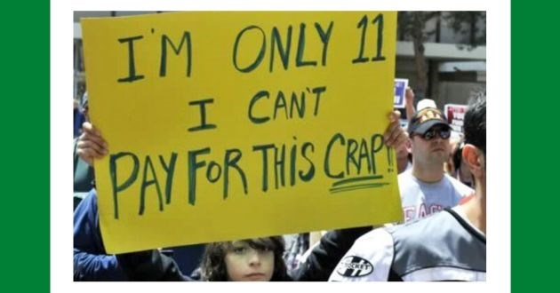 best protest signs kids held twitter imgur | IM ONLY 11 CANT PAY THIS CRAP KET