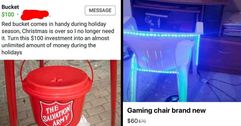 weird and funny things people tried selling online | Bucket $100 MESSAGE Red bucket comes handy during holiday season, Christmas is over so no longer need Turn this $100 investment into an almost unlimited amount money during holidays SALVATION ARMY | gaming chair brand new