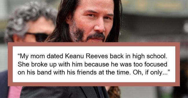 dating celebrities before famous reddit true story | takedownhisshield 5.4k points 6 months ago My mom dated Keanu Reeves back high school. She broke up with him because he too focused on his band with his friends at time. If only