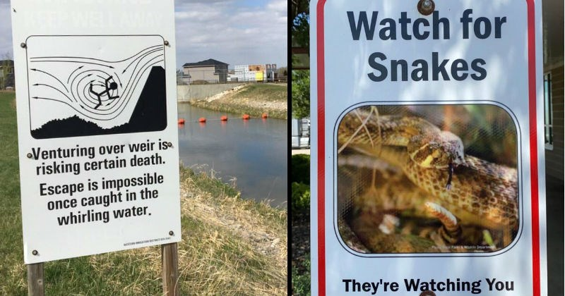 Scary signs that warn of specific threats | Venturing over weir is risking certain death. Escape is impossible once caught whirling water. | Watch Snakes Pa o Parks Wild Department They're Watching