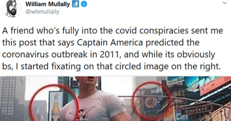 Twitter thread finds stupid spaghetti answer to coronavirus conspiracy theory | William Mullally O @whmullally friend who's fully into covid conspiracies sent this post says Captain America predicted coronavirus outbreak 2011, and while its obviously bs started fixating on circled image on right. lexfuture 2011 film Captain America Eirst Avenger Behind his right shoulder Coa Beer on his left image coronavirus New York City Let sink 1/2 Files Conspiratorium HSBC Sistar Breadway 51 likes lexfuture
