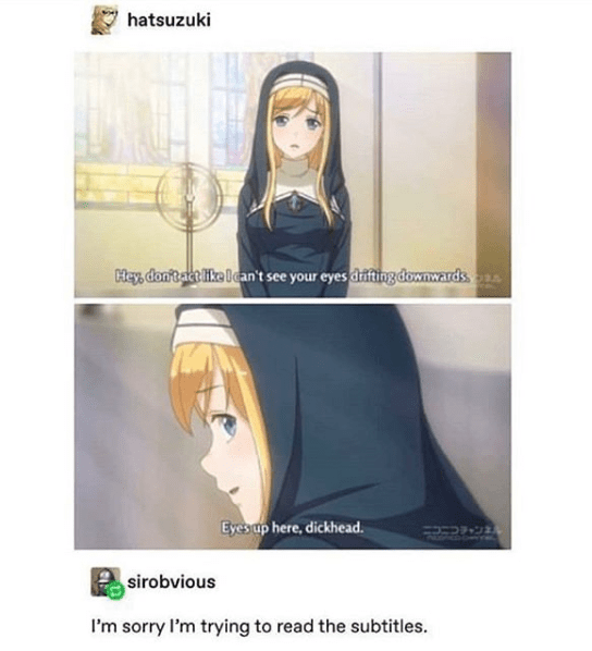 top ten 10 tumblr posts daily   anime girl hatsuzuki Hey, dont act like l can't see eyes drifting downwards Eyes up here, dickhead. sirobvious sorry l'm trying read subtitles.