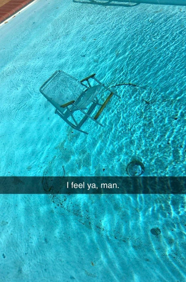 top ten 10 chairs underwater of the week | abandoned old plastic chair submerged in a pool snapchat text box that reads I feel ya man