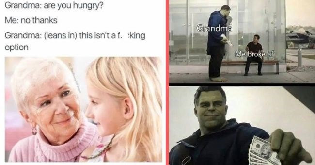 funny relatable grandma memes love grandparents food | GRANDMA, PLEASE DON'T FEED KIDS SUGAR WHILE GONE won't imgfipicom older lady holding a giant cake | baby in suit DONT CARE MOM SAID GRANDMA SAID I CAN HAVE
