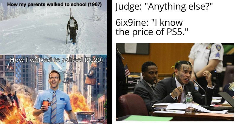 The best dank memes from the past week | Person - my parents walked school (1967 walked school (2020) 33 DOWNTOWN made with mematic | Person - Judge Anything else 6ix9ine know price PS5.""