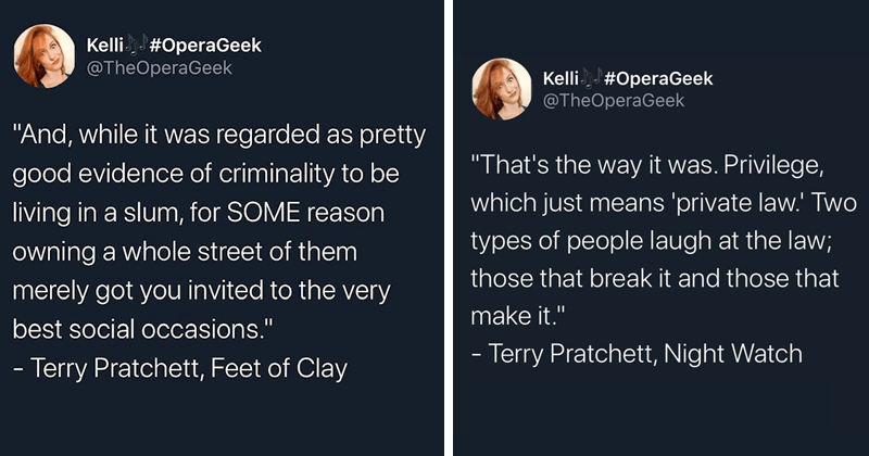 "Twitter thread of Terry Pratchett Discworld quotes about policing, social commentary, satire | Kelli OperaGeek @TheOperaGeek ""And, while regarded as pretty good evidence criminality be living slum SOME reason owning whole street them merely got invited very best social occasions Terry Pratchett, Feet Clay 