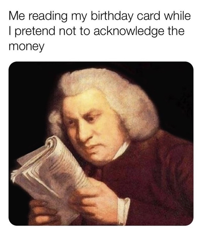 top funny memes of the day | Clothing - reading my birthday card while pretend not acknowledge money