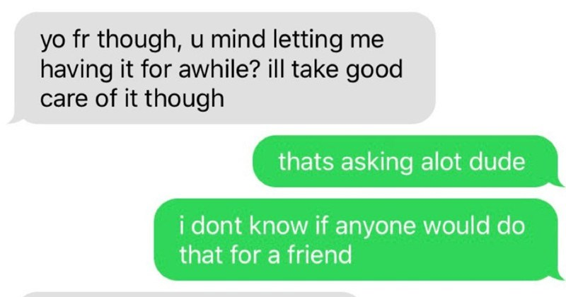 A slipper choosing beggar won't take no for an answer | yo fr though, u mind letting having awhile? ill take good care though thats asking alot dude dont know if anyone would do friend but would do makes real g