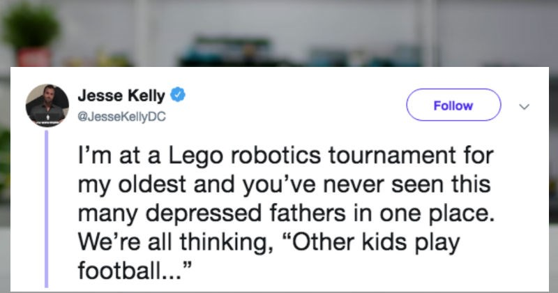 A judgmental dad gets roasted by people on Twitter | Jesse Kelly Follow @JesseKellyDC at Lego robotics tournament my oldest and never seen this many depressed fathers one place all thinking Other kids play football