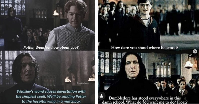 Funny memes and moments from Severus Snape in the Harry Potter movies | Potter, Weasley about Oboltsofscars Weasley's wand causes devastation with simplest spell be sending Potter hospital wing matchbox. | dare stand where he stood? Dumbledore has stood everywhere this damn school do vou want do? Float?