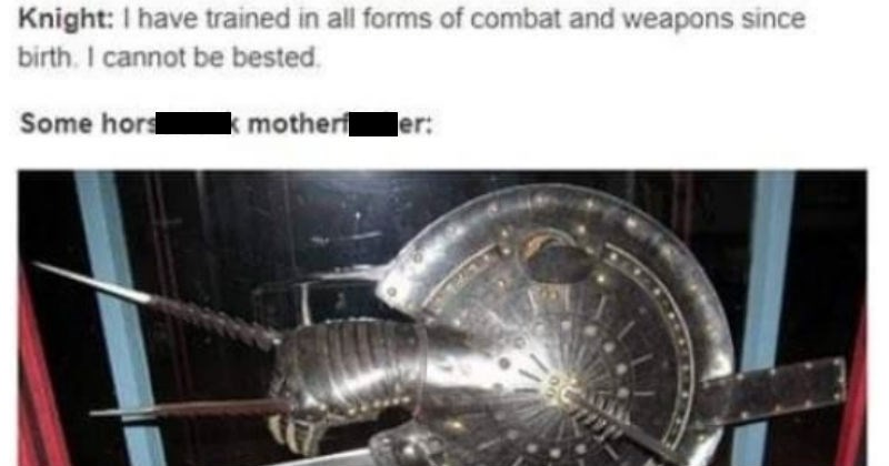 Tumblr thread about the medieval weapon the lantern shield | man-who-sold-za-warudo Knight have trained all forms combat and weapons since birth cannot be bested. Some horsecock motherfucker:
