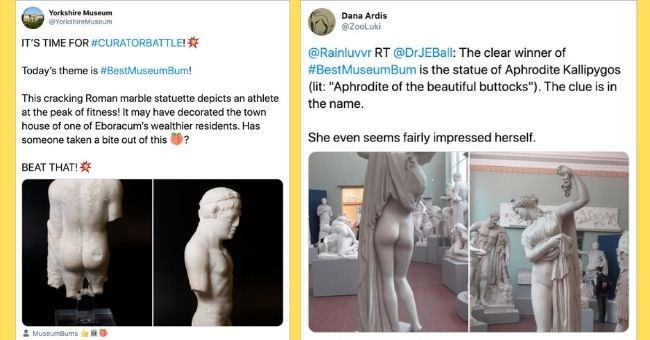 Museums Battle on Twitter Over Who Has The Best Butt Exhibit - cover pic tweets of butts | Yorkshire Museum @YorkshireMuseum 'S TIME CURATORBATTLE Today's theme is #BestMuseumBum! This cracking Roman marble statuette depicts an athlete at peak fitness may have decorated town house one Eboracum's wealthier residents. Has someone taken bite out this BEAT MuseumBums | Dana Ardis @ZooLuki @Rainluvvr RT @DrJEBall clear winner BestMuseumBum is statue Aphrodite Kallipygos (lit Aphrodite beautiful butto