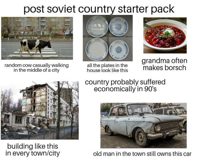 top weekly starter pack memes | Car - post soviet country starter pack random cow casually walking middle city all plates house look like this grandma often makes borsch country probably suffered economically 90's building like this every town/city old man town still owns this car