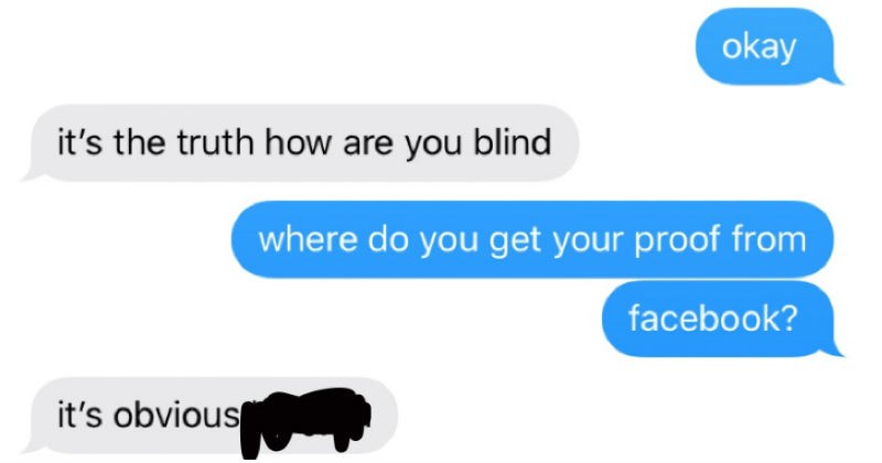 Antivaxxer being stupid in text conversation | and 's truth bro sheep sheeple can be so blind Imfao 's zionists and gates' okay 's truth are blind where do get proof facebook s obvious got vaccinated right? no and don't have autism don't think jesus christ Delivered doesn't cause autism 100 time iMessage 4.