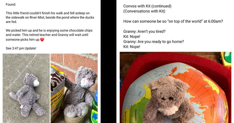 Cute Facebook thread from an elderly woman who finds a stuffed animal on the street and takes it to her home | 11h Found: This little friend couldn't finish his walk and fell asleep on sidewalk on River Mist, beside pond where ducks are fed picked him up and he is enjoying some chocolate chips and water. This retired teacher and Granny will wait until someone picks him up. See 3:47 pm Update! Sweetchool chipe pur mi-sucré te falte aver des inpr | Lost- on River Mist Road, yesterday Is he yours?