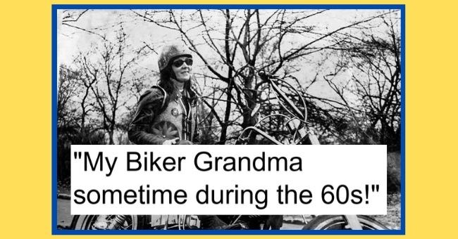 "people share photos of their badass grandmas from back in the day - cover pic ""my biker grandma sometime during the 60s!"" black and white vintage photo of woman in sunglasses and a helmet sitting on a motorcycle"