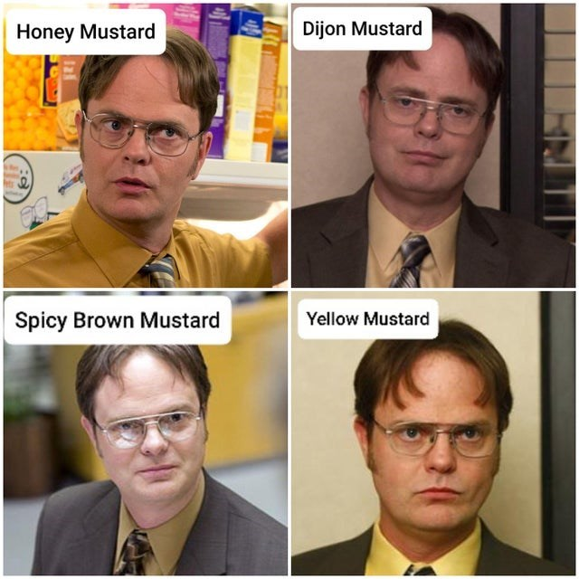 top weekly the office memes | Glasses - Honey Mustard Dijon Mustard Spicy Brown Mustard Yellow Mustard