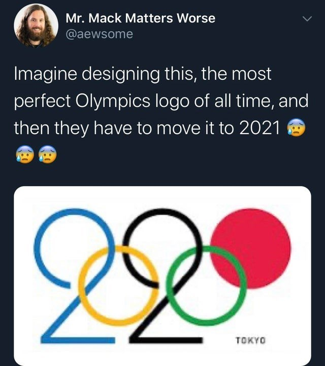 top ten daily tweets from white people twitter | Person - Mr. Mack Matters Worse @aewsome Imagine designing this most perfect Olympics logo all time, and then they have move 2021 2. TOKYO