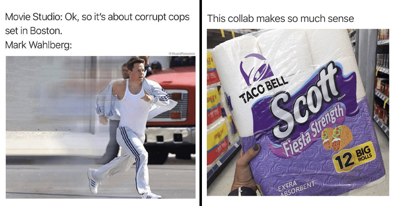 Funny random memes, mark wahlberg, dank memes, relatable memes, funny tweets, twitter memes, taco bell, chipotle | Movie Studio: Ok, so 's about corrupt cops set Boston. Mark Wahlberg StupidResumes | This collab makes so much sense ATOWELS LE TACC BELL P Scoft SPL CO Tissue Fiesta Strength EXTRA ABSORBENT 12 BIG ROLLS SHEETS PER ROL-ONE-PL OM97X102 um)-10TAL 255650 FL 22 adem.