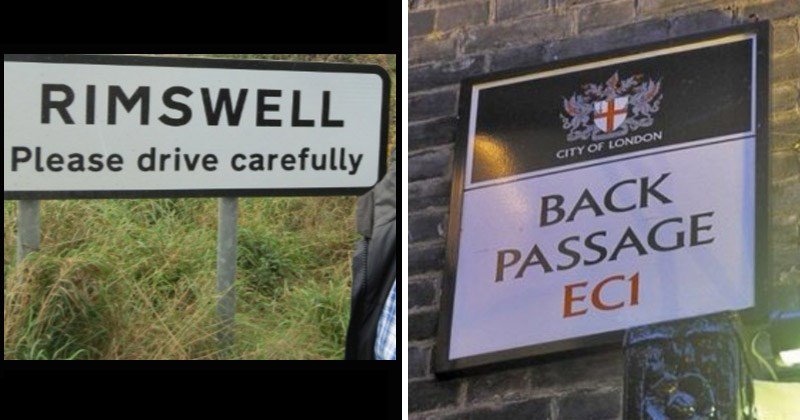 Funny British signs of sexual-sounding town names | RIMSWELL Please drive carefully | CITY LONDON BACK PASSAGE EC1