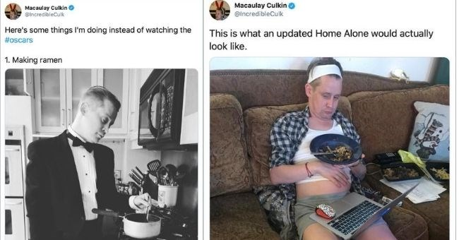 Macaulay Culkin funniest tweets | Macaulay Culkin @IncredibleCulk Here's some things doing instead watching oscars 1. Making ramen | Macaulay Culkin o @IncredibleCulk This is an updated Home Alone would actually look like.
