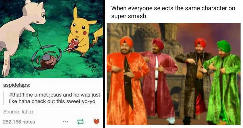 Funny random memes | aspidelaps time u met jesus and he just like haha check out this sweet yo-yo Source: latiox 252,156 notes Pokemon Pikachu and Mew | everyone selects same character on super smash.