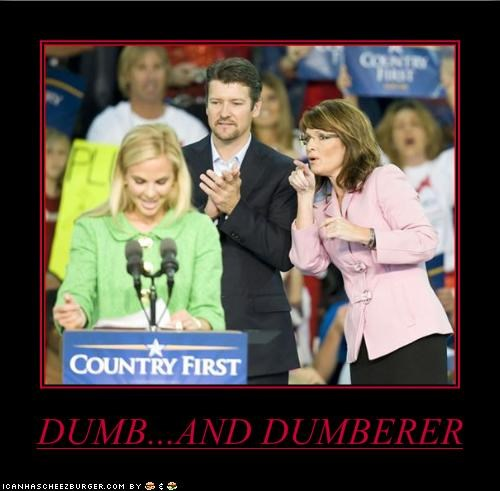 DUMB...AND DUMBERER