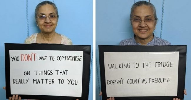 pictures of indian mother posing with signs containing pearls of wisdom | DONT HAVE COMPROMISE ON THINGS REALLY MATTER | WALKING FRIDGE DOESNT COUNT AS EXERCISE