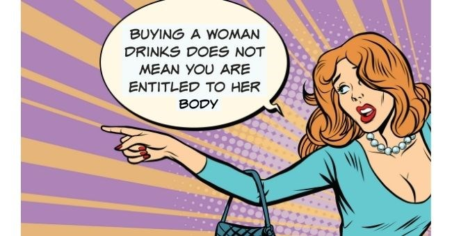 pop art illustration of woman pointing | BUYING A WOMAN DRINKS DOES NOT MEAN you ARE ENTITLED TO HER BODY