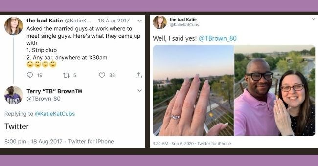 Story of Woman who got Engaged To Random Man Who Told Her To Find A BF On Twitter - cover pic | twitter conversation bad Katie @KatieKatCubs Asked married guys at work where meet single guys. Here's they came up with 1. Strip club 2. Any bar, anywhere at 1:30am