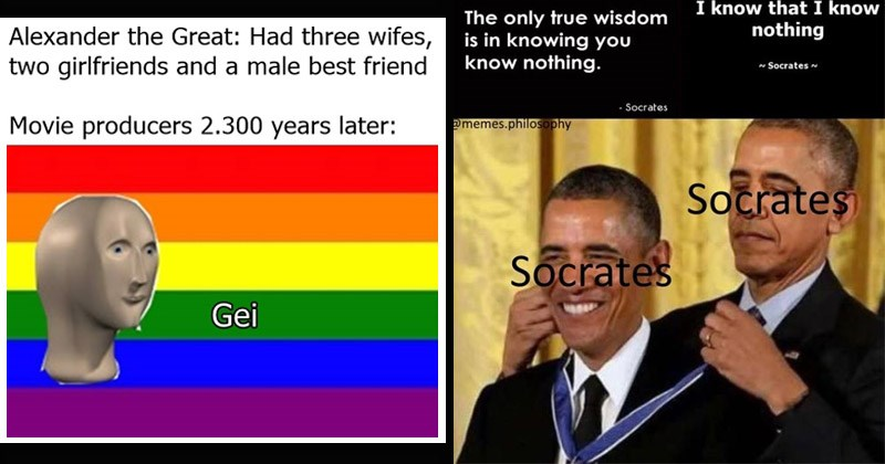 Funny memes about ancient Greece | Alexander Great: Had three wifes, two girlfriends and male best friend Movie producers 2.300 years later: Gei meme man pride flag | know know nothing only true wisdom is knowing know nothing Socrates Socrates @memes.philosophy Socrates Socrates Obama giving Obama a medal