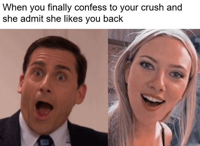wholesome uplifting heartwarming memes and comics to cheer you up and put you in a good mood aww soft feels good | finally confess crush and she admit she likes back surprised Scarlett Johansson Steve Carrel as Michael Scott the Office