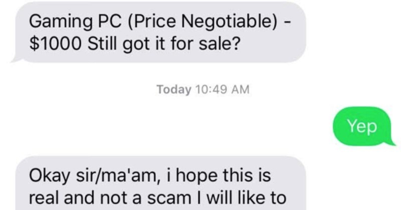 A fake marine gets called out, and proceeds to threaten arrest | Gaming PC (Price Negotiable 1000 Still got sale? Today 10:49 AM Yep Okay sir/ma'am hope this is real and not scam wil| like get this my cousin doing his masters Zoology oversea member United State Marine Corps (USMC) but no longer town meet person.