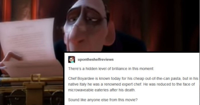 A quick and educational Tumblr thread on the hidden meaning of Ratatouille's Chef Boyardee scene | upontheshelfreviews There's hidden level brilliance this moment: Chef Boyardee is known today his cheap out can pasta, but his native Italy he renowned expert chef. He reduced face microwaveable eateries after his death. Sound like anyone else this movie?
