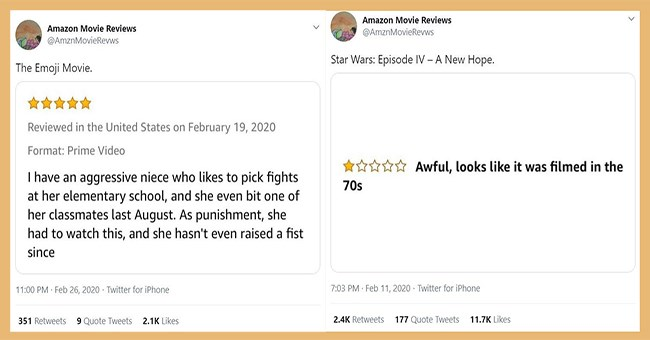funny bad amazon movie reviews | thumbnail includes two reviews Text - Amazon Movie Reviews @AmznMovieRevws The Emoji Movie. Reviewed in the United States on February 19, 2020 Format: Prime Video I have an aggressive niece who likes to pick fights at her elementary school, and she even bit one of her classmates last August.