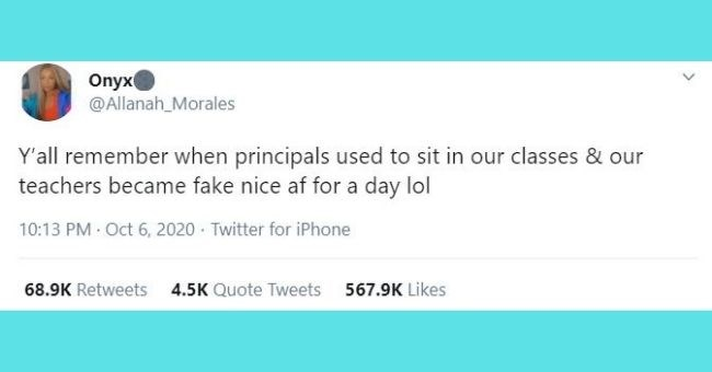 funniest women tweets we came across this week | thumbnail text Onyx @Allanah_Morales Y'all remember principals used sit our classes our teachers became fake nice af day lol