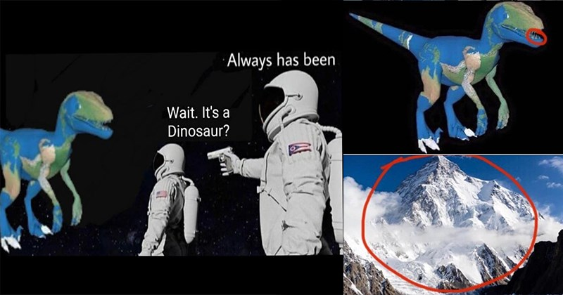 Funny Memes, Dank Memes, Conspiracy Theory, Dinosaur Earth, Flat Earth, Parody, Satire | astronaut pointing gun at another astronaut in space Wait Dinosaur? Always has been | earth dinosaur's teeth are snowy mountains