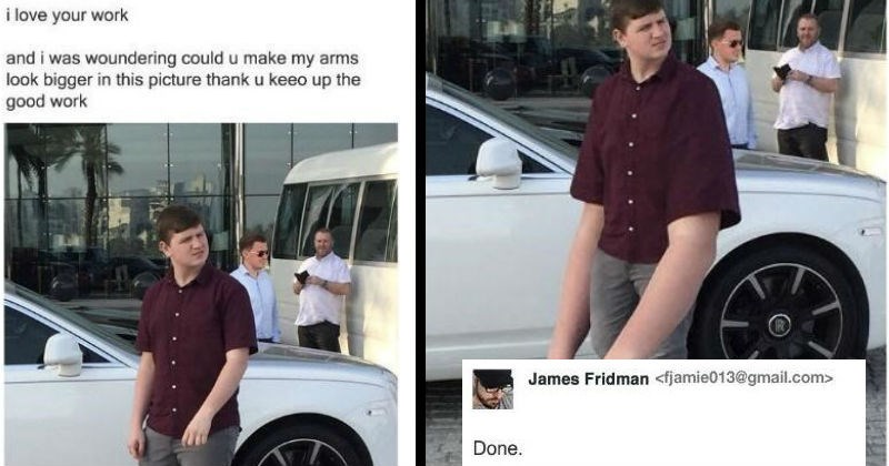 A collection of hilarious photoshop trolls from the master, James Fridman | love work and woundering could u make my arms look bigger this picture thank u keeo up good work man with long gorilla arms