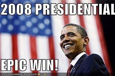 2008 Presidential Election Epic Win Cheezburger Funny Memes