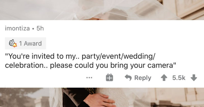 The dumbest and most ridiculous assumptions about people's jobs | imontiza invited my party/event/wedding/ celebration please could bring camera