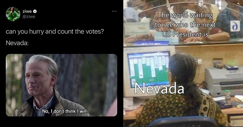 2020 election, funny memes, funny tweets, twitter, social media, donald trump, joe biden, nevada | ziwe @ziwe can hurry and count votes? Nevada: No don't think will. Old Captain America | world waiting see who next US President is Nevada receptionist playing solitaire instead of dealing with busy line