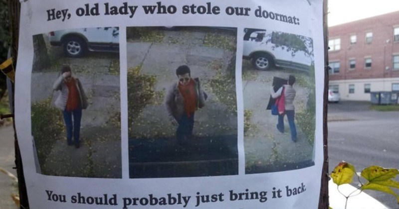 trashy, bad, wtf behavior | Hey, old lady who stole our doormat should probably just bring back 's super weird and way too old this shit. sign hanging outside