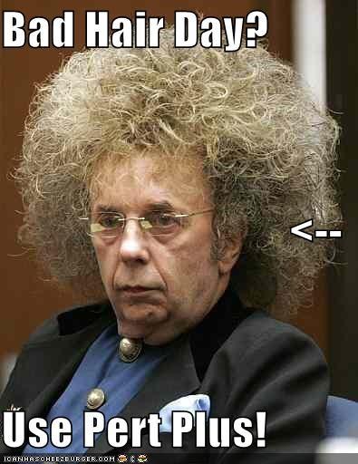 Bad Hair Day Use Pert Plus Cheezburger Funny Memes Funny