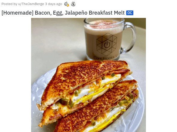 aesthetic mouth water drool inducing pics photos of food delicious appetizing yummy yum desserts appetizers meat sweet savory | Posted by u/TheJamBerge 3 days ago [Homemade] Bacon, Egg, Jalapeño Breakfast Melt OC ConHocks