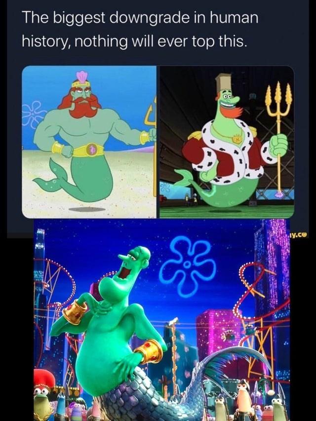 spongebob squarepants funny memes bikini bottom patrick star squidward mr. krabs covid coronavirus 2020 johnny depp   biggest downgrade human history, nothing will ever top this. ay.ce King Neptune