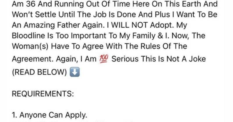 guy tries to make deal for future son on facebook | 36 And Running Out Time Here On This Earth And Won't Settle Until Job Is Done And Plus Want Be An Amazing Father Again