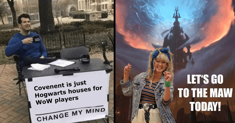 Funny memes and tweets about the release of World of Warcraft Shadowlands | Steven Crowder Covenent is just Hogwarts houses WoW players CHANGE MY MIND | LET'S GO MAW TODAY! Robyn how I met your mother