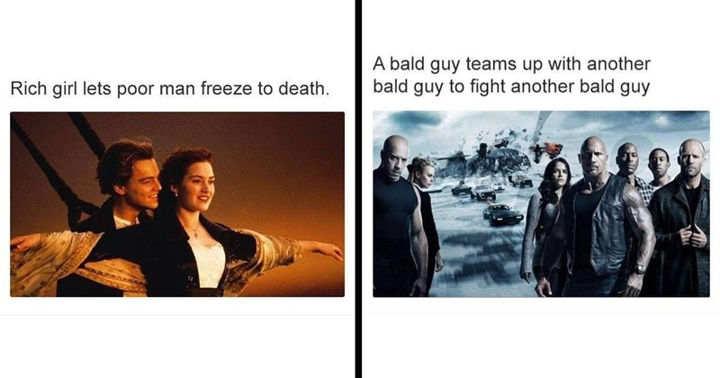 funny memes, funny, movie memes, movies, memes, star wars, wall e, leonardo dicaprio, shrek, twilight, mulan, harry potter, lion king, batman v superman, fast and furious, lord of the rings, titanic | Rich girl lets poor man freeze death. | bald guy teams up with another bald guy fight another bald guy